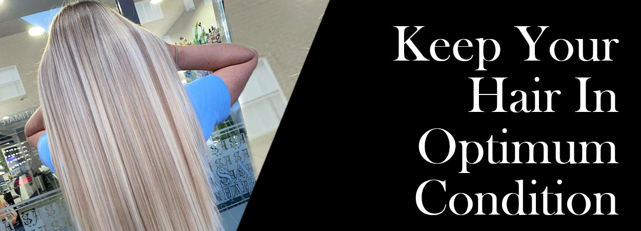 Keep Your Hair In Optimum Condition banner